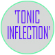 tonic inflection